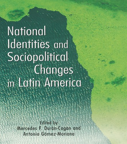 Download National Identities and Socio-Political Changes in Latin America (Hispanic Issues) Pdf