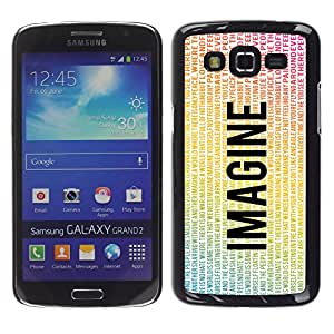Paccase / SLIM PC / Aliminium Casa Carcasa Funda Case Cover para - Imagine Flying Eagle Peace Quote Love - Samsung Galaxy Grand 2 SM-G7102 SM-G7105