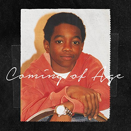 Coming of Age [Explicit]