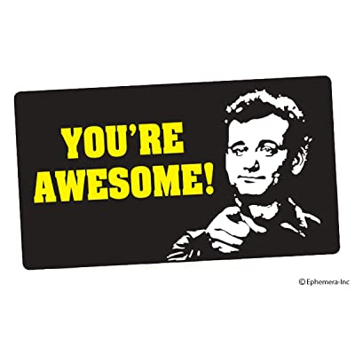 Ephemera, Inc You're Awesome! (Bill Murray): Automotive