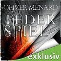 Federspiel (Christine Lenève 1) Hörbuch von Oliver Ménard Gesprochen von: Tanja Geke