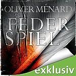 Federspiel (Christine Lenève 1) | Oliver Ménard