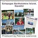 Audio Journeys: Galapagos Bartholomew Island, Equador Radio/TV Program by Patricia L. Lawrence Narrated by Patricia L. Lawrence