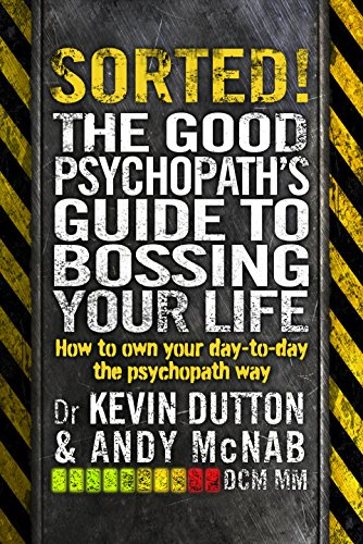 Sorted Good Psychopaths Guide Bossing ebook
