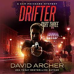 Drifter, Part Three