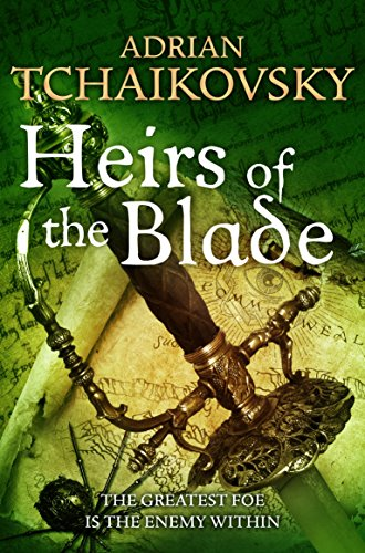 Heirs of the Blade (Shadows of the Apt Book 7)