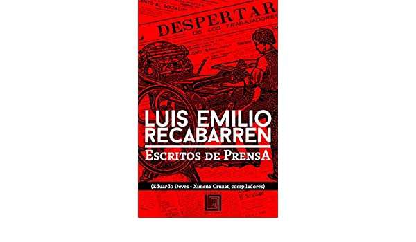Luis Emilio Recabarren: Escritos de prensa (Historia)