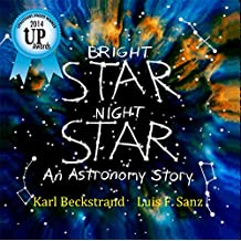 Bright Star, Night Star: An Astronomy Story (Careers for Kids Book 1)
