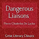Dangerous Liaisons Audiobook by Pierre Choderlos De Laclos Narrated by Gabriel Woolf
