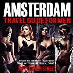 Amsterdam Travel Guide for Men | Christopher Street