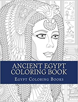 Ancient Egypt Coloring Book: Egypt Coloring Patterns For Grown Ups ...