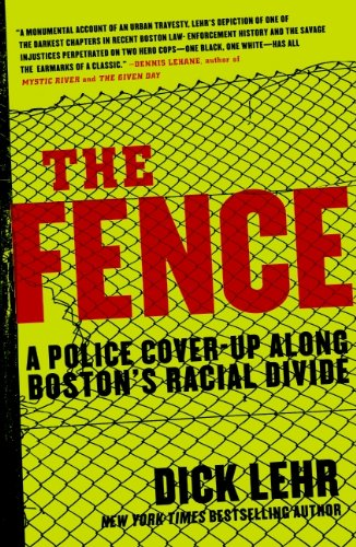The Fence: A Police Cover-up Along Boston's Racial Divide cover