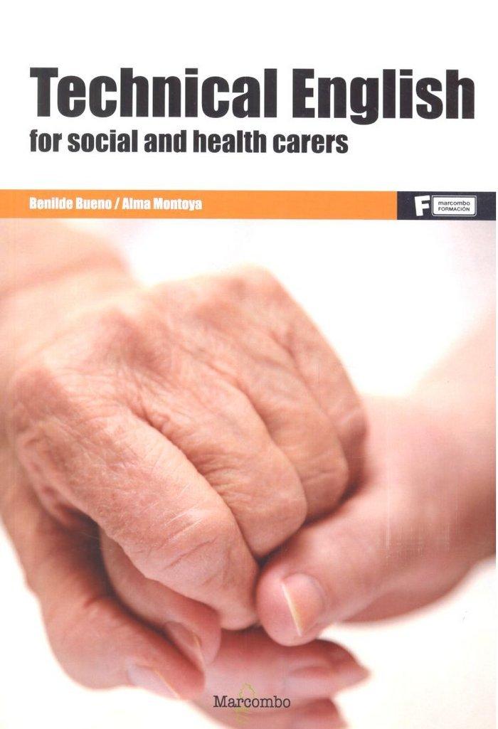 *Technical English for social and health carers (MARCOMBO FORMACIÓN) Tapa blanda – 7 jun 2017 Benilde Bueno Alma Montoya 8426724515 EBD