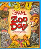 T'was the Day Before Zoo Day, Catherine Ipcizade, 1934359084