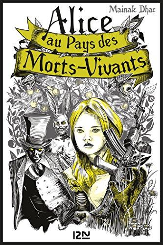 Alice au Pays des Morts-Vivants - tome 1 (OUTRE FLEUVE) (French (Mort Vivant Halloween)