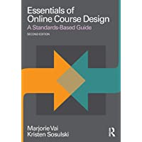 Essentials of Online Course Design: A Standards-Based Guide