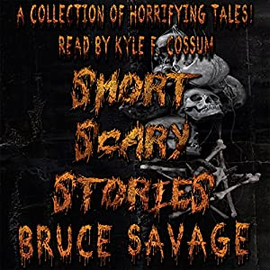 Short Scary Stories Audiobook
