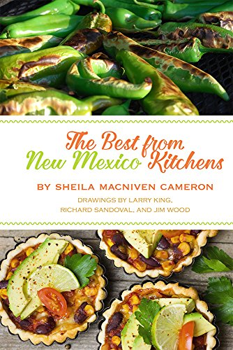 The Best from New Mexico Kitchens by Sheila Cameron