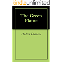The Green Flame (English Edition)