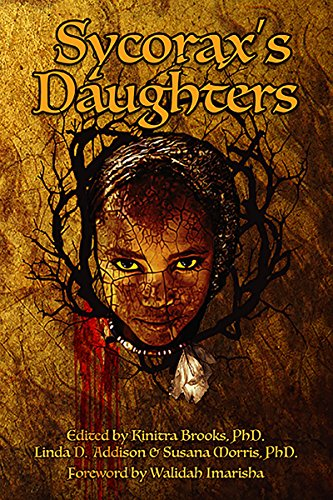 Sycoraxs daughters kindle edition by walidah imarisha phd sycoraxs daughters by imarisha walidah fandeluxe Choice Image