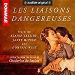 Les Liaisons Dangereuses: Read by the Cast of the Stage Play | Choderlos de Laclos