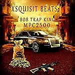 "Akai MPC2500 ""Trap 808 King"" 40 MPC formated Kits by Akai"