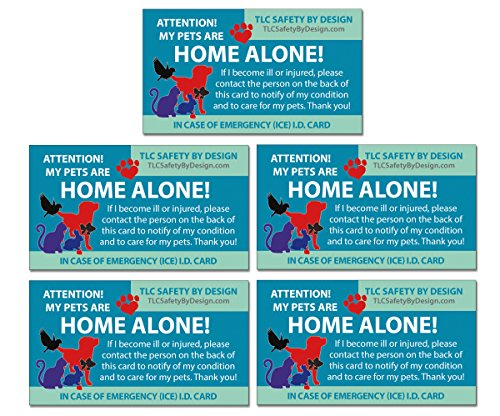 (TLC Safety By Design 5 Pk My Pets Dog Cat are Home Alone Alert Emergency Original Trademarked ICE ID Contact Wallet Card 16 Pt. Economy Weight CardStock)