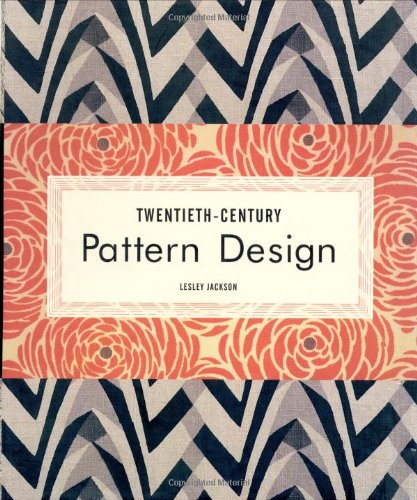 Twentieth-Century Pattern Design by Princeton Architectural Press