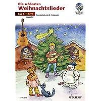 Die schönsten Weihnachtslieder: sehr leicht bearbeitet. 1-2 Gitarren. Ausgabe mit CD.