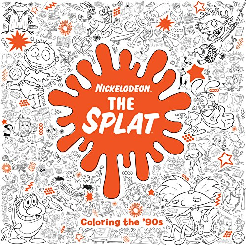 The Splat: Coloring the '90s (Nickelodeon) (Adult Coloring Book) -