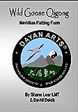 Wild Goose (Dayan) Qigong Meridian Patting Form