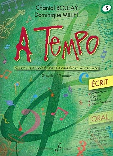 Chantal Boulay: A Tempo - Partie Ecrite - Volume 5. Partitions pour Tous Les Instruments