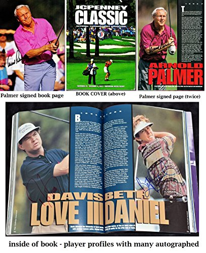 Arnold Palmer (twice) and Davis Love III Signed - Autographed JCPenny Classic Program with 35 other Golfer autographs