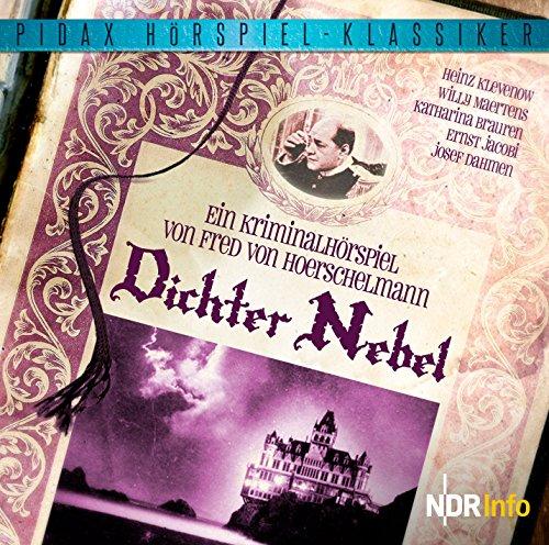 Pidax Hörspiel-Klassiker - Dichter Nebel (Fred von Hoerschelmann) NDR 1961