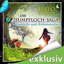 Feenlicht und Krötenzauber (Die Sumpfloch-Saga 1) Hörbuch von Halo Summer Gesprochen von: Anne Düe