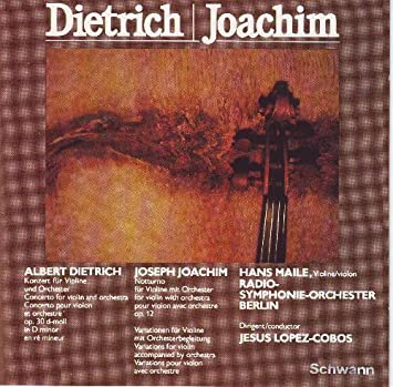 German Romantic Works for Violin & Orchestra: Dietrich: Violin Concerto in  d, Op 30