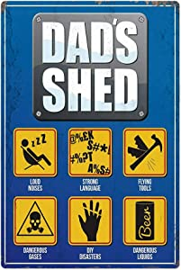 Garage Series Dad's Shed Tin Metal Wall Decoration Sign, Man Cave/Garage Original Design of Thick Tinplate Wall Art (Dad's Shed, 8x12 Inches (20x30 cm))