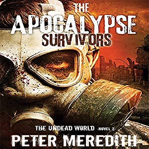 The Apocalypse Survivors Hörbuch