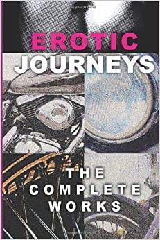 Erotic Journeys: The Complete Works by Alice K. Cross (2013-03-12)