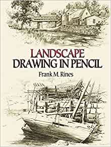 Landscape Drawing in Pencil (Dover Art Instruction): Frank