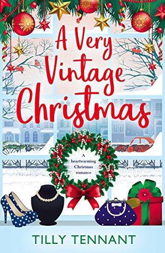 Vintage Christmas.A Very Vintage Christmas A Heartwarming Christmas Romance An Unforgettable Christmas Book 1