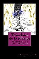 El Trovador De Las Tinieblas.: Volume 2
