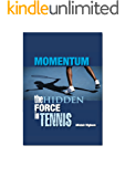 Momentum - The Hidden Force in Tennis (English Edition)
