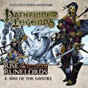 Pathfinder Legends - Rise of the Runelords 1.5 Sins of the Saviours Hörbuch von Mark Wright Gesprochen von: Ian Brooker, Trevor Littledale, Stewart Alexander, Kerry Skinner