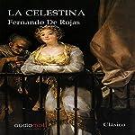 La Celestina [The Tragicomedy of Calisto and Melibea] | Fernando de Rojas