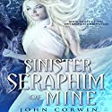 Sinister Seraphim of Mine: Overworld Chronicles, Book 8 Audiobook by John Corwin Narrated by Austin Rising
