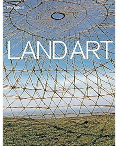 Land Art: Ben Tufnell: 9781854376046: Amazon.com: Books