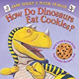 : How Do Dinosaurs Eat Cookies?