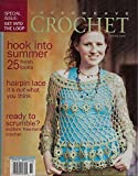 img - for Interweave Crochet Spring 2006; Special Issue: Get Into The Loop book / textbook / text book