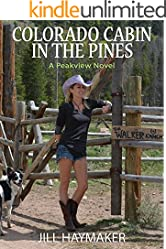 Colorado Cabin in the Pines (Peakview series Book 3)